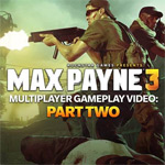 Rockstar gives us another look at Max Payne 3's multiplayer gameplay with a brand new trailer