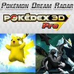 Pokémon Dream Radar and Pokédex 3D Pro are coming to the Nintendo eShop by year's end