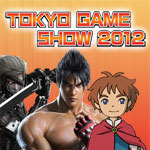 Tokyo Game Show (TGS) 2012 Coverage (News, Previews, Screenshots, Videos...)