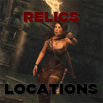 Tomb Raider Collectibles Guide - Relics Locations