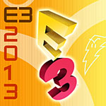 E3 2013 Video Game Coverage (News, Previews, Screenshots, Videos, and More)