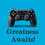 Sony may use 'Greatness Awaits' as its PS4 slogan, according to marketing leaks