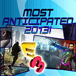 Most Anticipated Games of E3 2013. Are You Ready?