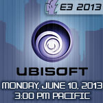 Ubisoft Media Briefing 2013: Announcements, Highlights, and Where to Watch It