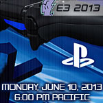 Sony PlayStation E3 2013 Press Conference: Announcements, Highlights, and Where to Watch It