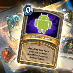 Hearthstone begins rolling out onto Android tablets in select regions