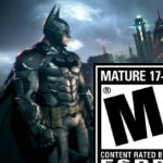 Rocksteady: Batman: Arkham Knight has been rated 'Mature' by ESRB