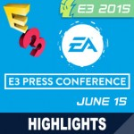 E3 2015: EA Press Event Livestream, Highlights, and Announcements