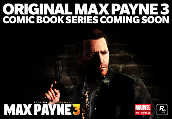 Max Payne 3 comic book / graphic novel series by Marvel and Rockstar Games