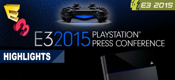 E3 2015: PlayStation Press Event Highlights