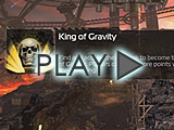 'King of Gravity' Gameplay Trailer -Video