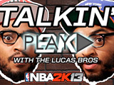 'Talkin' 2K with the Lucas Bros.' Trailer