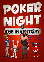Poker Night at the Inventory
